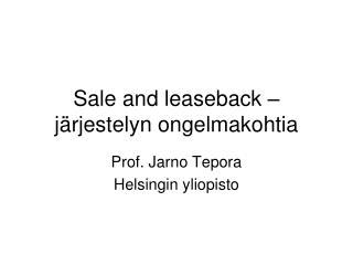 Sale and leaseback –järjestelyn ongelmakohtia