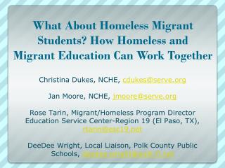 What About Homeless Migrant Students? How Homeless and Migrant Education Can Work Together