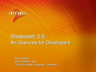 Shibboleth 2.0 : An Overview for Developers