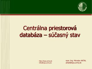 Centrálna priestorová databáza – súčasný stav