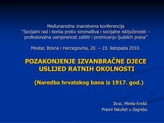 Dr.sc. Mirela Krešić Pravni fakultet u Zagrebu