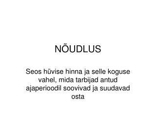 NÕUDLUS