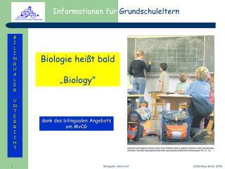 """Biologie heißt bald  """"Biology"""