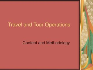 Travel and Tour Operations