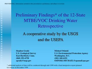 Preliminary Findings* of the 12-State MTBE/VOC Drinking Water Retrospective