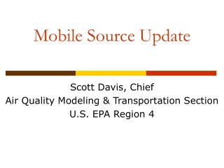Mobile Source Update
