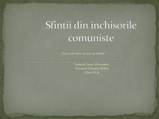 Sfintii  din  inchisorile comuniste