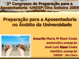 Amarilis  Maria M  Riani  Costa ammrc@rc.unesp.br Jos� Luiz  Riani Costa riani@rc.unesp.br