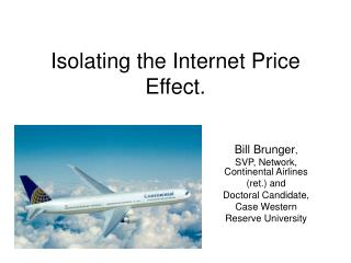 Isolating the Internet Price Effect.