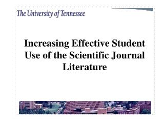 Increasing Effective Student Use of the Scientific Journal Literature