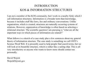 INTRODUCTION KOS & INFORMATION STRUCTURES