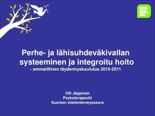 Olli Jäppinen Psykoterapeutti Suomen mielenterveysseura