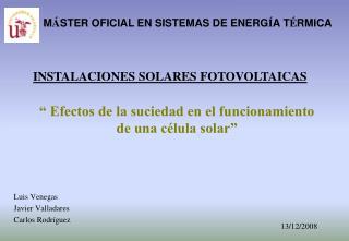 � Efectos de la suciedad en el funcionamiento de una c�lula solar�