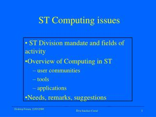 ST Computing issues