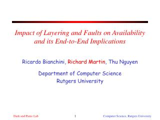Impact of Layering and Faults on Availability and its End-to-End Implications