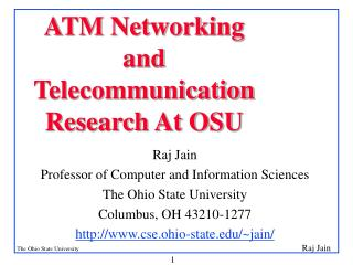 ATM Networking and TelecommunicationResearch At OSU