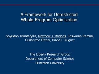 A Framework for Unrestricted Whole-Program Optimization