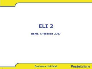 ELI 2 Roma, 6 febbraio 2007