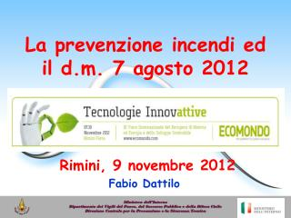 La prevenzione incendi ed il d.m. 7 agosto 2012