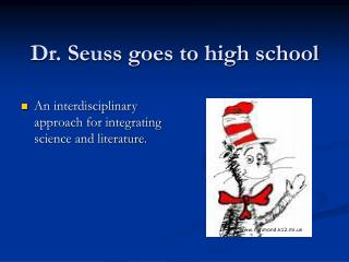 Dr. Seuss goes to high school
