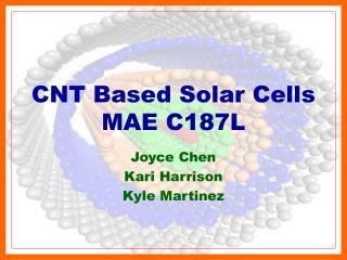 CNT Based Solar Cells MAE C187L