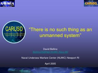 """""""There is no such thing as an unmanned system"""""""