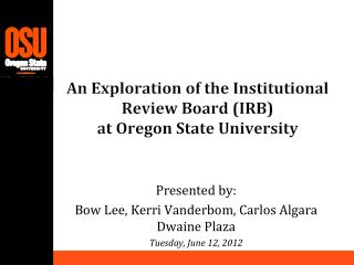 An Exploration of the Institutional Review Board (IRB)  at Oregon State University