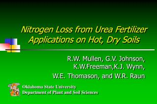 Nitrogen Loss from Urea Fertilizer Applications on Hot, Dry Soils