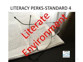 LITERACY PERKS-STANDARD 4