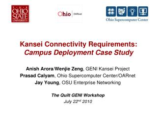 Kansei Connectivity Requirements: Campus Deployment Case Study