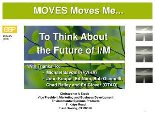 MOVES Moves Me...