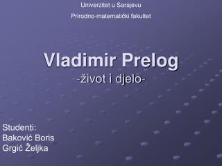Vladimir Prelog -život i djelo-