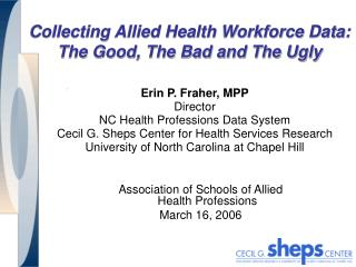 Collecting Allied Health Workforce Data:  The Good, The Bad and The Ugly