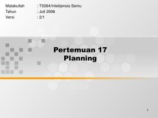 Pertemuan 17 Planning