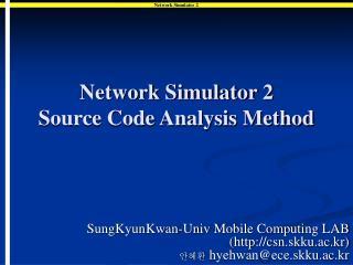 Network Simulator 2  Source Code Analysis Method