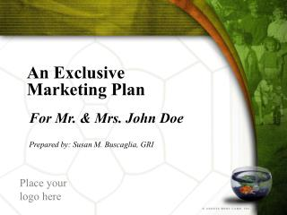 An Exclusive  Marketing Plan