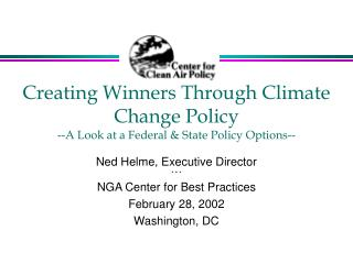 Creating Winners Through Climate Change Policy --A Look at a Federal & State Policy Options--