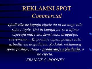 REKLAMNI SPOT Commercial