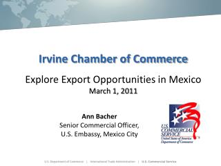Irvine Chamber of Commerce Explore Export Opportunities in Mexico March 1, 2011