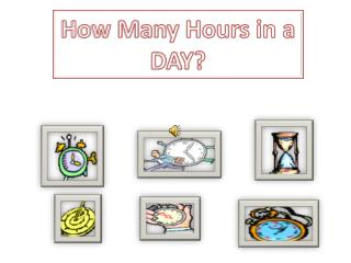 How Many Hours in a DAY?