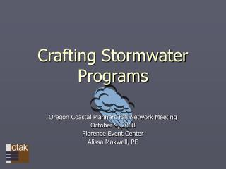 Crafting Stormwater Programs