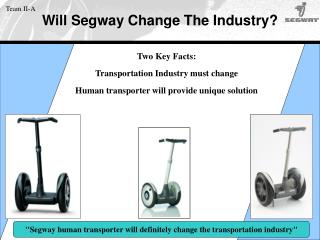 Will Segway Change The Industry?