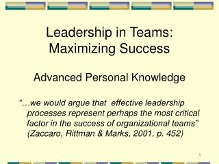 Leadership in Teams:  Maximizing Success  Advanced Personal Knowledge
