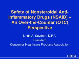Safety of Nonsteroidal Anti-Inflammatory Drugs (NSAID) – An Over-the-Counter (OTC) Perspective