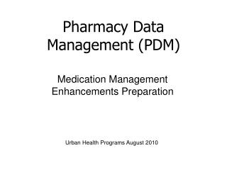 Medication Management Enhancements Preparation