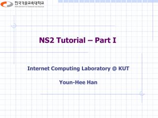 NS2 Tutorial � Part I