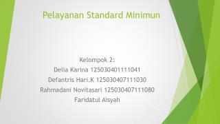Pelayanan Standard Minimun