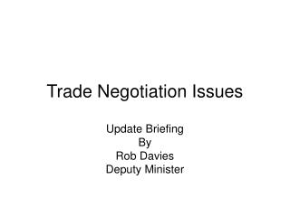 Trade Negotiation Issues