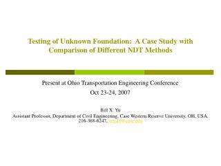 Testing of Unknown Foundation:  A Case Study with Comparison of Different NDT Methods
