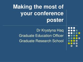 Making the most of your conference poster